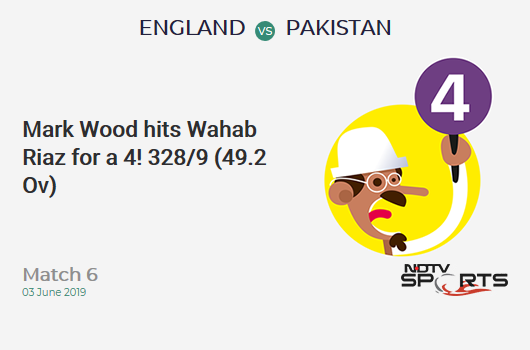 ENG vs PAK: Match 6: Mark Wood hits Wahab Riaz for a 4! England 328/9 (49.2 Ov). Target: 349; RRR: 31.50