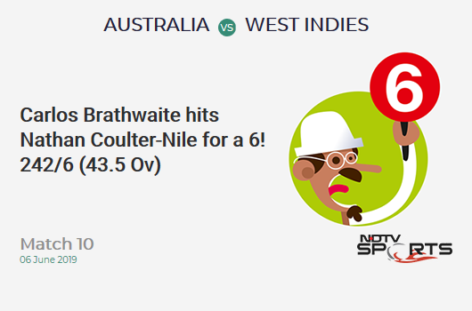AUS vs WI: Match 10: It's a SIX! Carlos Brathwaite hits Nathan Coulter-Nile. West Indies 242/6 (43.5 Ov). Target: 289; RRR: 7.62
