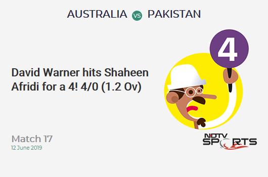 AUS vs PAK: Match 17: David Warner hits Shaheen Afridi for a 4! Australia 4/0 (1.2 Ov). CRR: 3