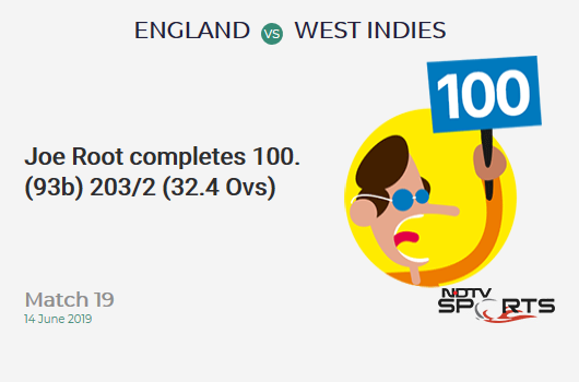 ENG vs WI: Match 19: It's a 100! Joe Root hits a ton (93b, 11x4, 0x6). इंग्लैंड 203/2 (32.4 Ovs). Target: 213; RRR: 0.58
