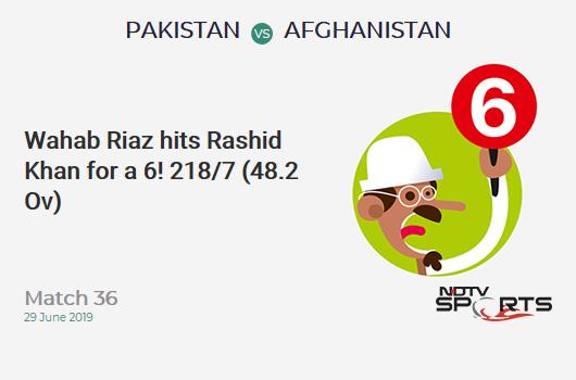 PAK vs AFG: Match 36: It's a SIX! Wahab Riaz hits Rashid Khan. Pakistan 218/7 (48.2 Ov). Target: 228; RRR: 6