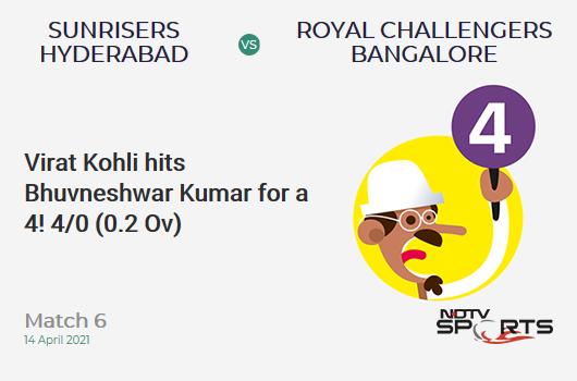 SRH vs RCB: Match 6: Virat Kohli hits Bhuvneshwar Kumar for a 4! RCB 4/0 (0.2 Ov). CRR: 12