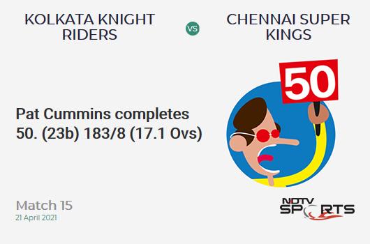 KKR vs CSK: Match 15: FIFTY! Pat Cummins completes 51 (23b, 3x4, 5x6). KKR 183/8 (17.1 Ovs). Target: 221; RRR: 13.41