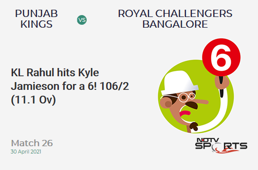 PBKS vs RCB: Match 26: It's a SIX! KL Rahul hits Kyle Jamieson. PBKS 106/2 (11.1 Ov). CRR: 9.49