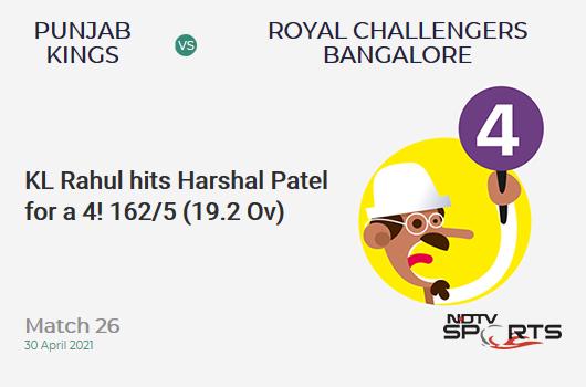 PBKS vs RCB: Match 26: KL Rahul hits Harshal Patel for a 4! PBKS 162/5 (19.2 Ov). CRR: 8.38
