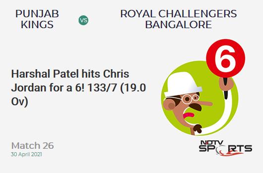 PBKS vs RCB: Match 26: It's a SIX! Harshal Patel hits Chris Jordan. RCB 133/7 (19.0 Ov). Target: 180; RRR: 47.00