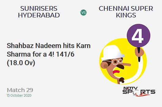 SRH vs CSK: Match 29: Shahbaz Nadeem hits Karn Sharma for a 4! Sunrisers Hyderabad 141/6 (18.0 Ov). Target: 168; RRR: 13.50