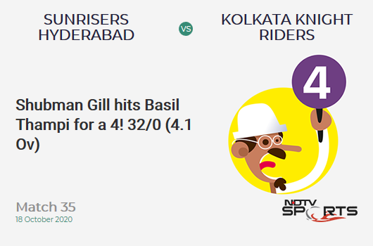 SRH vs KKR: Match 35: Shubman Gill hits Basil Thampi for a 4! Kolkata Knight Riders 32/0 (4.1 Ov). CRR: 7.68