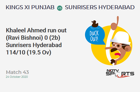 KXIP vs SRH: Match 43: WICKET! Khaleel Ahmed run out (Ravi Bishnoi) 0 (2b, 0x4, 0x6). Sunrisers Hyderabad 114/10 (19.5 Ov). Target: 127; RRR: 78